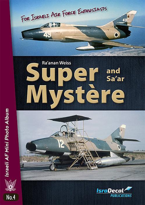 Super Mystére and Sa'ar
