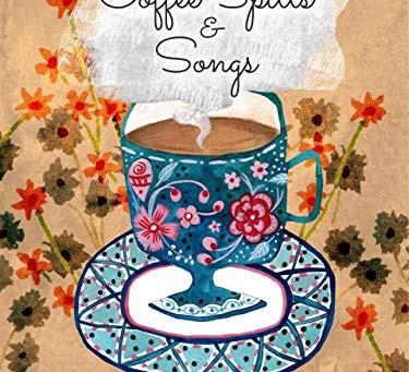 Coffee Spills & Songs by Berendsje Westra