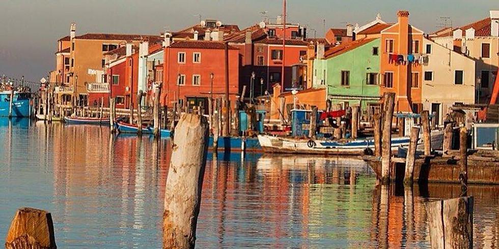 30 Giugno:  Andar per isole: Torcello, Burano, S. Francesco del Deserto
