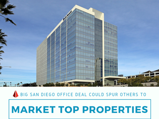 Big San Diego Office Deal Could Spur Others to Market Top Properties