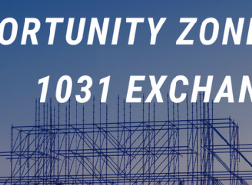Opportunity Zones, an Attractive Alternative to a 1031 Exchange
