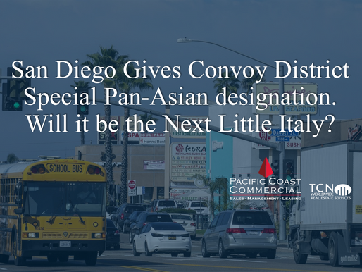 San Diego Gives Convoy District Special Pan-Asian designation. Will it be the Next Little Italy?