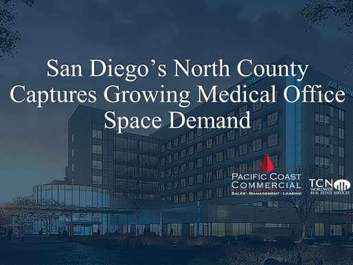 San Diego's North County Captures Growing Medical Office Space Demand