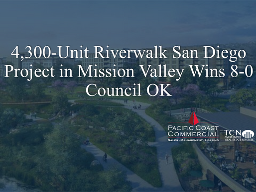 4,300-Unit Riverwalk San Diego Project in Mission Valley Wins 8-0 Council OK