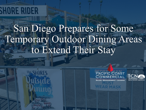 San Diego Prepares for Some Temporary Outdoor Dining Areas to Extend Their Stay