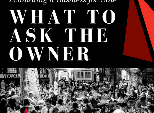 Evaluating a Business for Sale - What to Ask the Owner