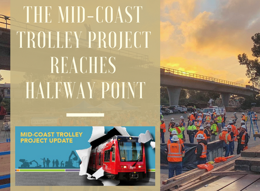 Construction of the Mid-Coast Trolley Project Reaches Halfway Point