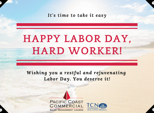 Happy Labor Day from Pacific Coast Commercial
