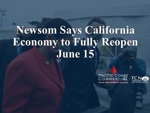 Newsom Says California Economy to Fully Reopen June 15