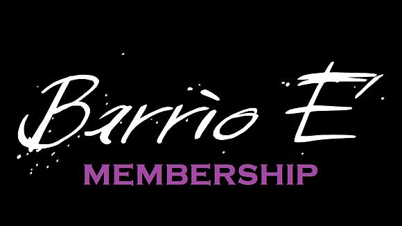 Barrio E' Annual Membership