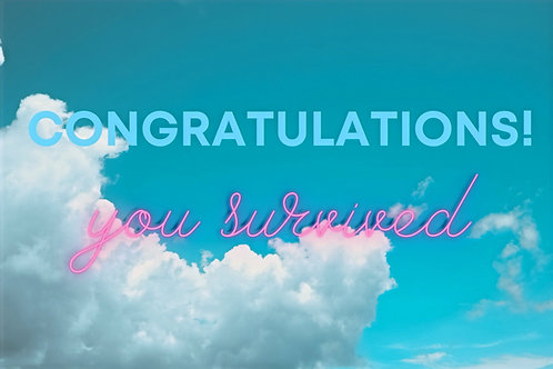 "Congratulations You Survived 3x2"" sticker"