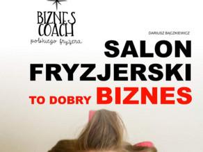 Salon Fryzjerski to dobry biznes... odsprzedawaj!