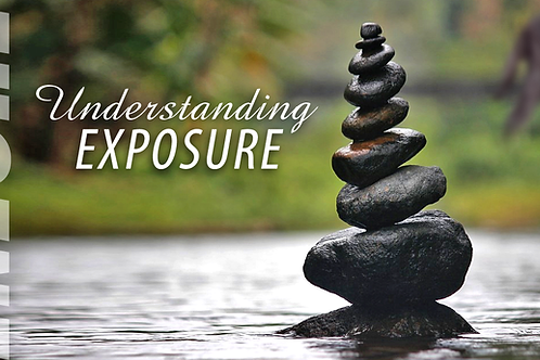 Understanding Exposure (Eugene) |CANCELLED