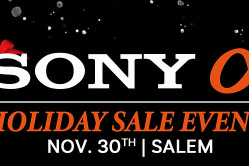Sony Holiday Sales Event 11/30 | Salem