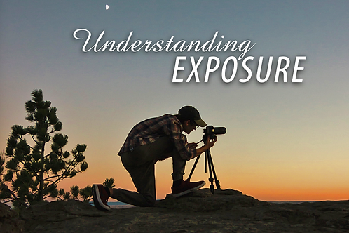 copy of Understanding Exposure (Salem)