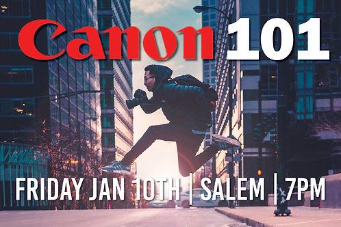 Canon 101 | Friday Jan 10th at 7pm | Salem