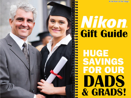 2020 Nikon Dads & Grads Gift Guide! (Expired 06/28/20)