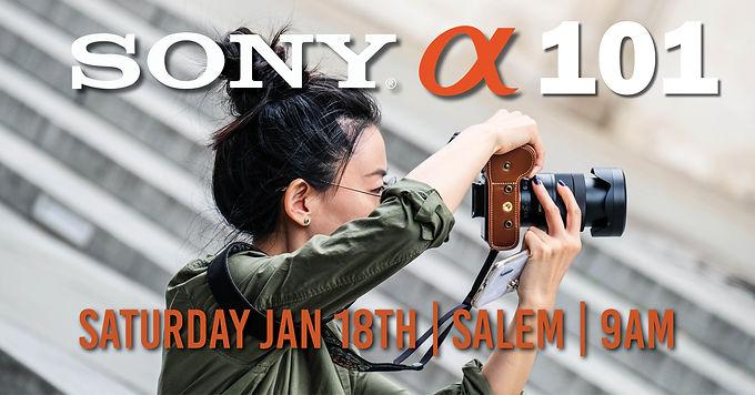 Sony 101 | Saturday Jan 18th at 9am | Salem