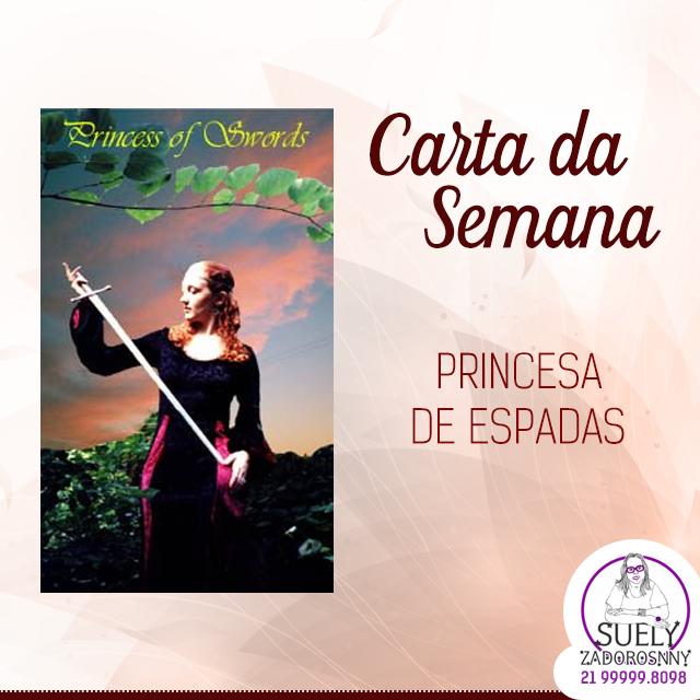 Carta da Semana: Princesa de Espadas