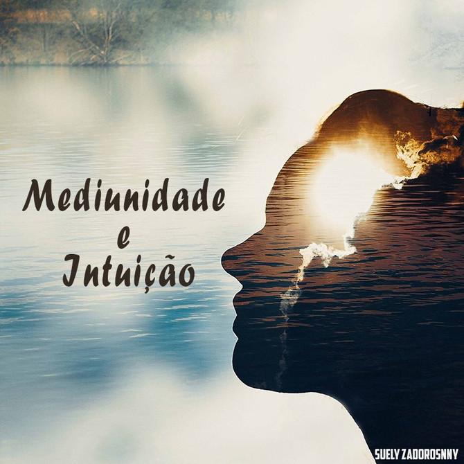 Mediunidade e Intuição