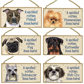 "Pit Bull, Pomeranian, Pug, Rottweiler, Schnauzer, Shih-Tzu Dog Breed Decorative ""Spoiled Rotten"" Wood Signs"