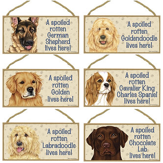 "German Shepherd, Goldendoodle, Golden Retriever, King Charles Cavalier, Labradoodle, Lab Dog Breed ""Spoiled Rotten"" Wood Sign"
