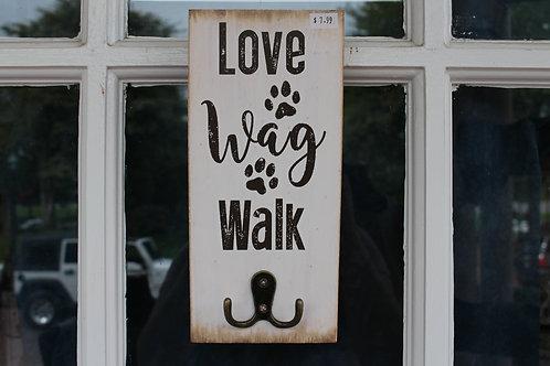"""""""Love Wag Walk"""" Dog Sign & Leash Holder"""