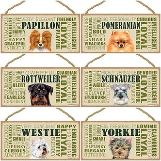 "Papillon, Pomeranian, Rottweiler, Schnauzer, Westie, Yorkie Dog Breed Decorative ""Loyal"" Wood Signs"