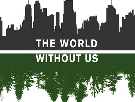 Review: The World Without Us By Alan Weisman