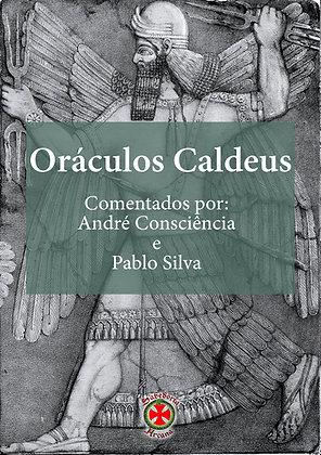 Oráculos Caldeus - Comentados por André Consciência e Pablo Silva