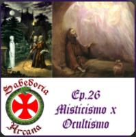 Misticismo x Ocultismo