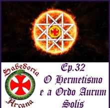 O Hermetismo e a Ordo Aurum Solis