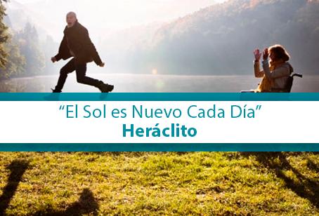 """""""El Sol es Nuevo Cada Día"""", Heráclito"""