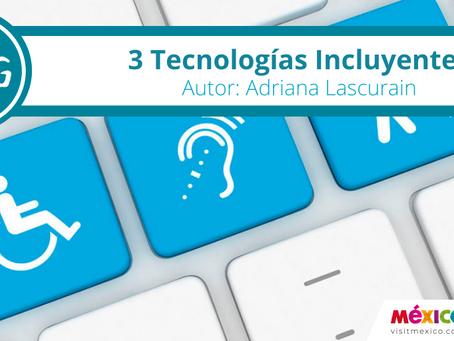 3 Tecnologías Incluyentes que no conocías.