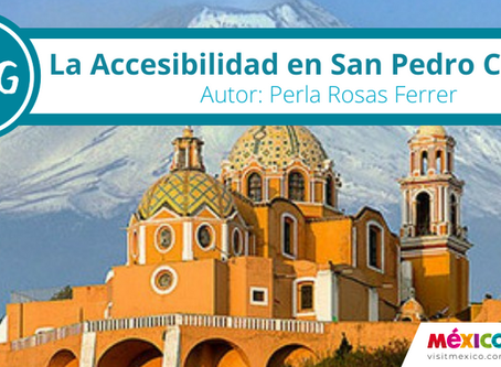 La Accesibilidad en San Pedro Cholula.