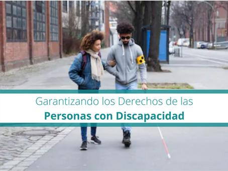 Garantizando los Derechos de las Personas con Discapacidad