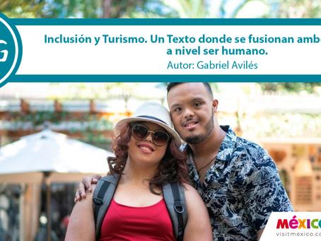 Inclusión y Turismo. Un texto donde se fusionan ambos conceptos a nivel ser humano.