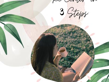 RECENTER IN 3 STEPS!!
