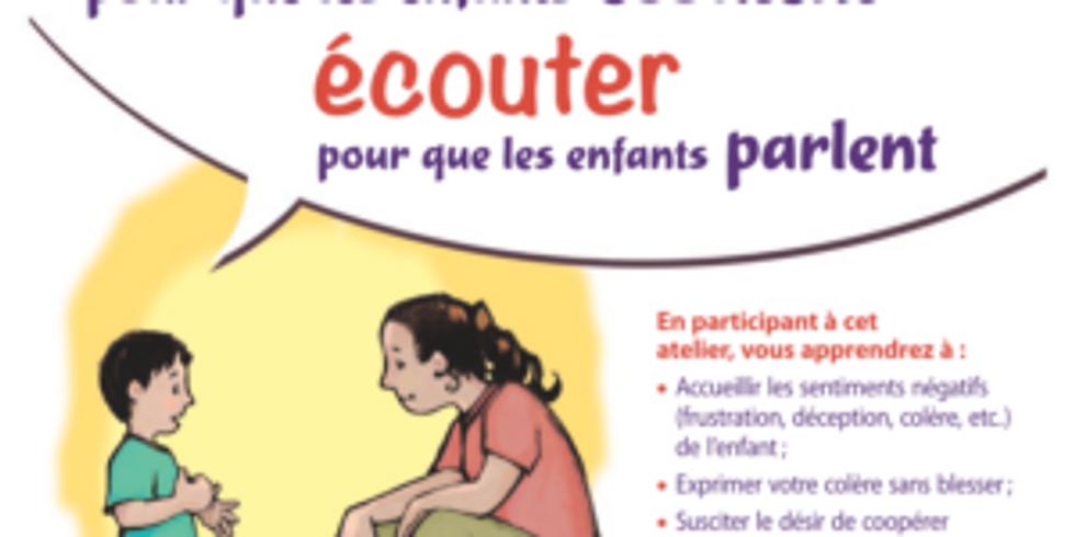 Présentation ateliers Faber&Mazlish « Parler pour que les enfants écoutent »