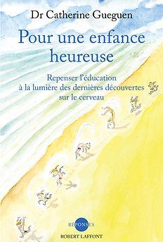 Livre Pour une enfance heureuse - Catherine GUEGUEN