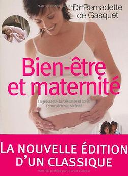 Livre bien être et maternité - Bernadette de Gasquet