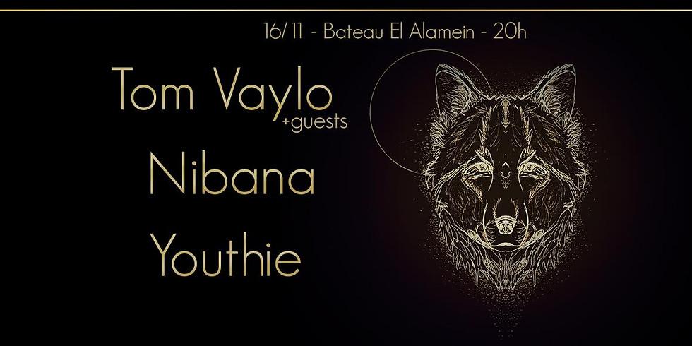 Tom Vaylo X Nibana X Youthie - Psychedelic Liveshow