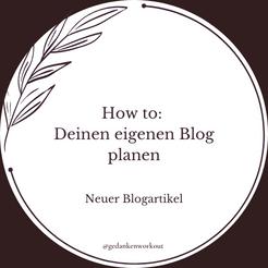 How to: Deinen eigenen Blog planen