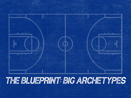 The Blueprint: Big Archetypes