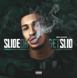 Slide Or Get Slid - NEP Glock