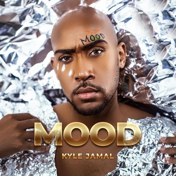 """""""Mood"""" - Kyle Jamal"""