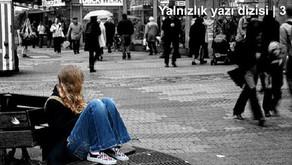 İletişim içinde oluşan yalnızlık