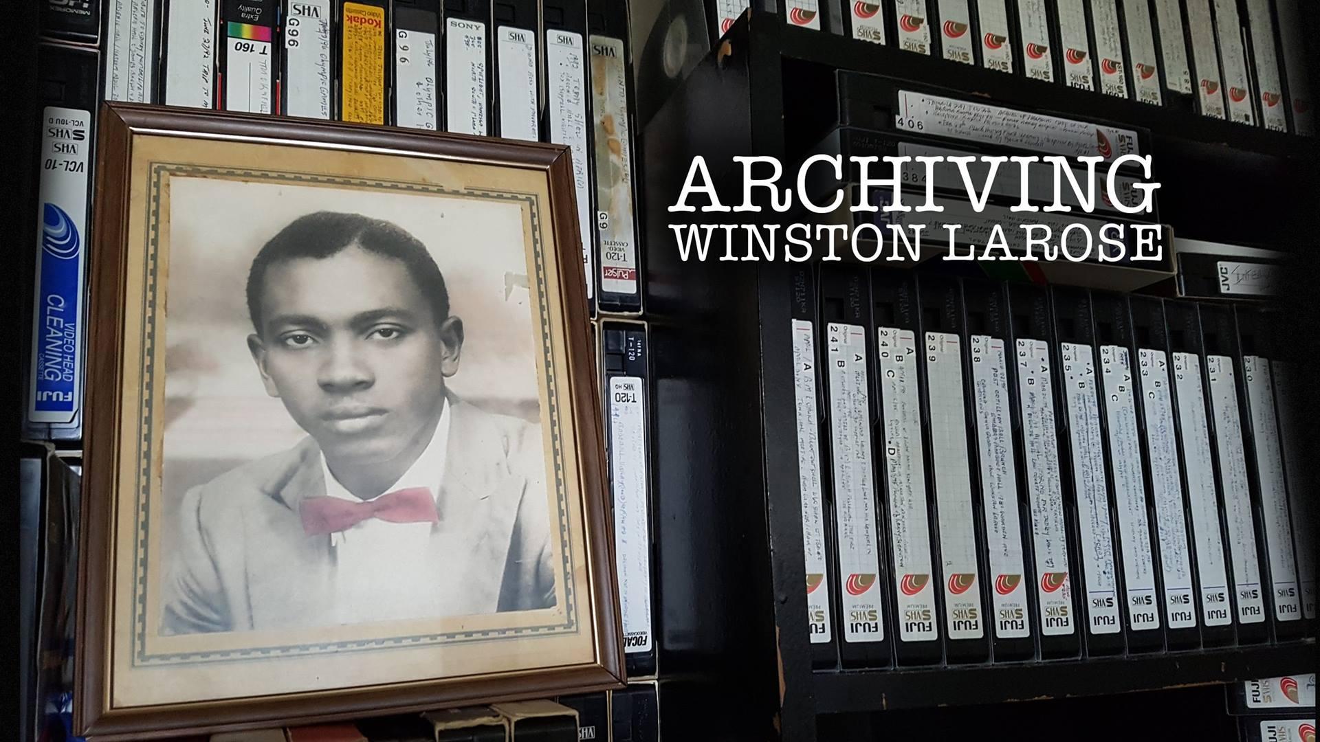 Archiving Winston LaRose