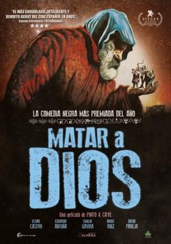CARTEL_OFICIAL_MATAR_A_DIOS_estreno_web-