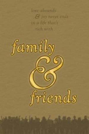 friends n family